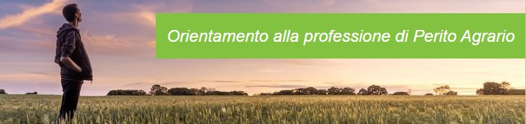 Orientamento alla professione di Perito Agrario